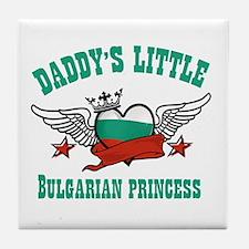 Daddy's Little Bulgarian Princess Tile Coaster