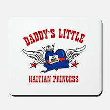 Daddy's Little Haitian Princess Mousepad