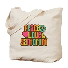 Peace Love Santorum Tote Bag