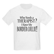 THERAPIST Border Collie T-Shirt