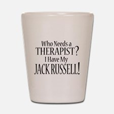 THERAPIST Jack Russell Shot Glass
