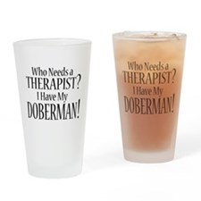 THERAPIST Doberman Drinking Glass