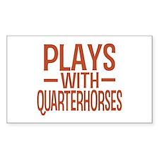 PLAYS Quarter Horses Decal