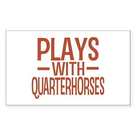 PLAYS Quarter Horses Sticker (Rectangle)