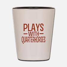 PLAYS Quarter Horses Shot Glass