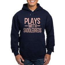 PLAYS Saddlebreds Hoodie