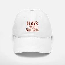 PLAYS Saddlebreds Baseball Baseball Cap