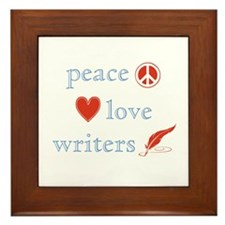 Peace, Love and Writers Framed Tile