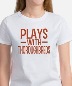 PLAYS Thoroughbreds Women's T-Shirt