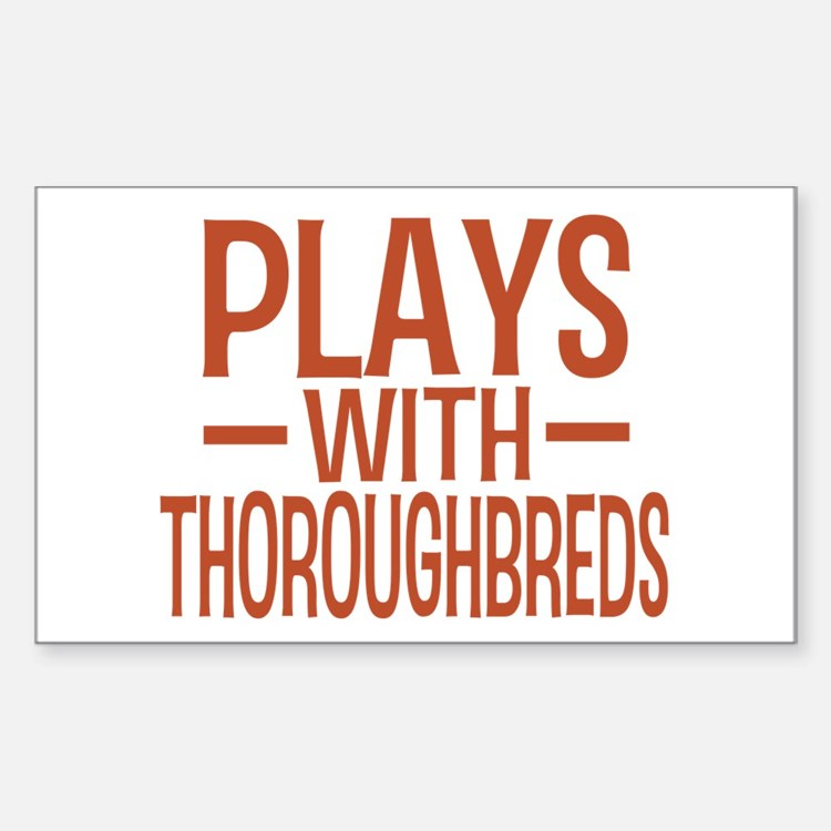 PLAYS Thoroughbreds Decal