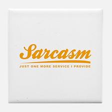Sarcasm Tile Coaster