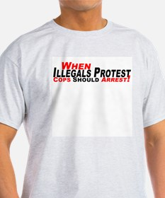 Illegals, Cops Should Arrest Ash Grey T-Shirt