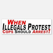 Illegals, Cops Should Arrest Bumper Bumper Bumper Sticker