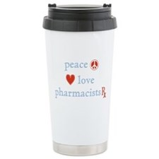 Peace, Love and Pharmacists Travel Mug