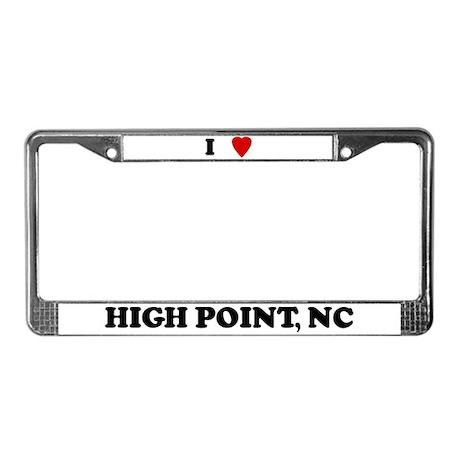 I Love High Point License Plate Frame