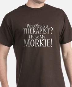 THERAPIST Morkie T-Shirt