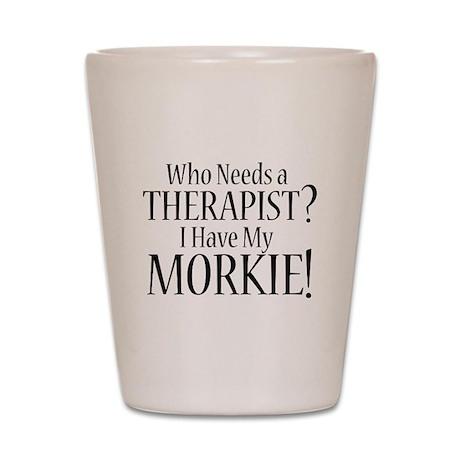 THERAPIST Morkie Shot Glass