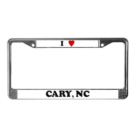 I Love Cary License Plate Frame