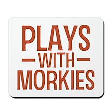 PLAYS Morkies Mousepad