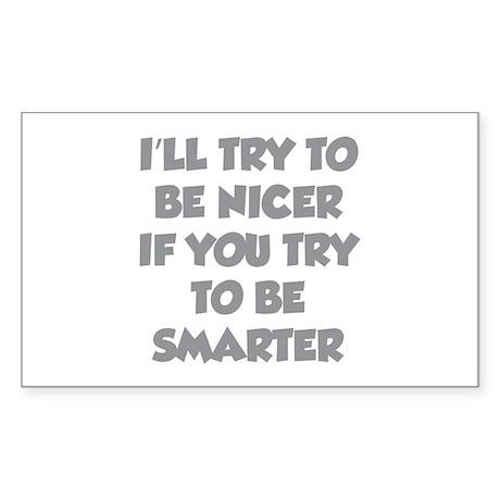 Be Smarter Sticker (Rectangle)