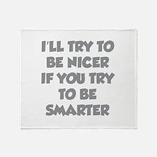 Be Smarter Throw Blanket