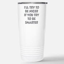 Be Smarter Travel Mug