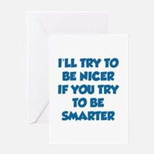 Be Smarter Greeting Card