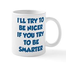 Be Smarter Mug