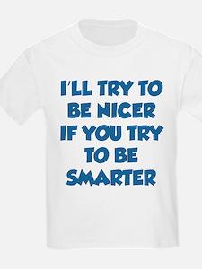 Be Smarter T-Shirt