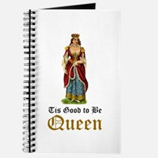 Tis Good to be Queen Journal
