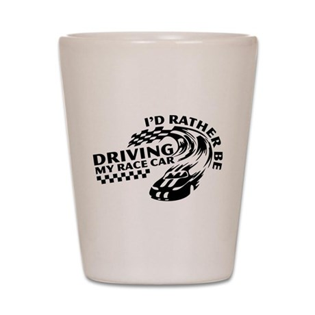 Racing My Race Car Shot Glass