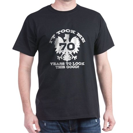 70th Birthday Polish Dark T-Shirt
