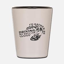 Driving My Race Car Shot Glass