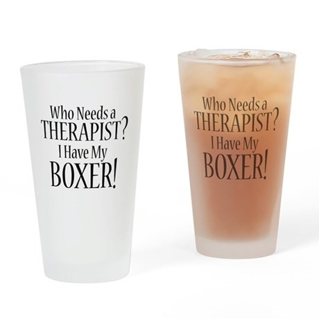 THERAPIST Boxer Drinking Glass