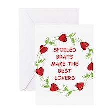 spoiled brat Greeting Card