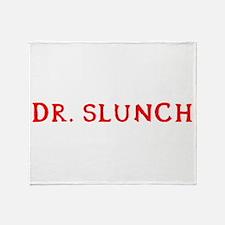 Dr. Slunch Throw Blanket