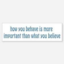Behave / Believe Car Car Sticker