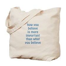 Behave / Believe Tote Bag