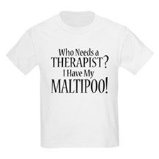 THERAPIST Maltipoo T-Shirt
