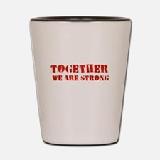 Strength in Numbers Shot Glass