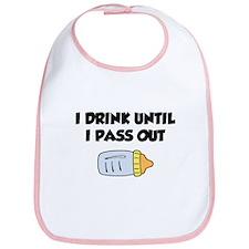 I Drink Until I Pass Out Bib