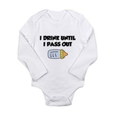 I Drink Until I Pass Out Long Sleeve Infant Bodysu