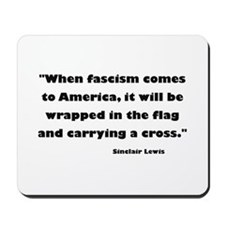 When Fascism Comes Mousepad