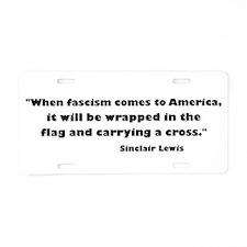 When Fascism Comes Aluminum License Plate