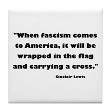 When Fascism Comes Tile Coaster