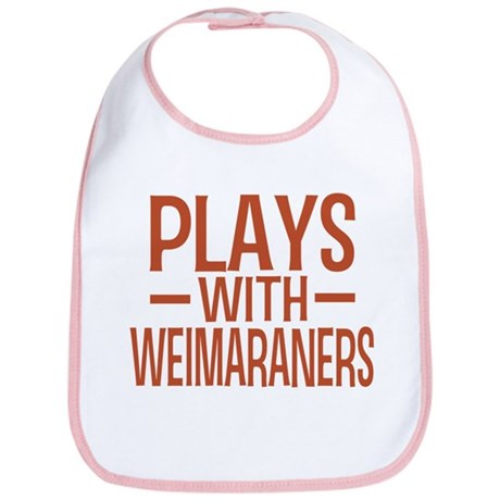 PLAYS Weimaraners Bib