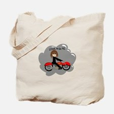BIKER GIRL - LOVE TO BE ME Tote Bag