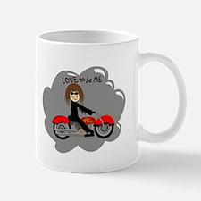 BIKER GIRL - LOVE TO BE ME Mug