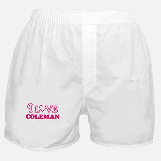 I Love Coleman Boxer Shorts