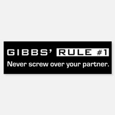 NCIS Gibbs' Rule #1 Bumper Bumper Sticker